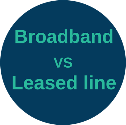 Broadband vs leased line