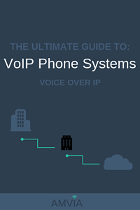 THE ULTIMATE GUIDE TO VOIP PHONE SYSTEMS_ VOICE OVER IP